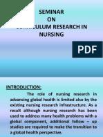 Curriculam Research in Nursing