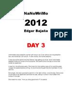NaNoWriMo 2012 Edgar Bajana DAY 3