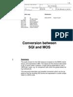 Conversion Between SQI and MOS
