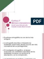 Capítulo 7 Métodos etnográficos.ppt