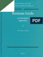 Roman Gods Religions in the Graeco Roman World by Michael Lipka