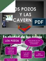 Los Pozoz y Las Cavernas