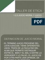 1.2.2 El juicio moral y el juicio ético