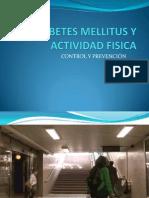 Diabetes Mellitus y Actividad Fisica