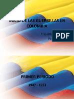 Inicio de Las Guerrillas en Colombia