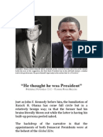 """""""He Thought He Was President"""""""
