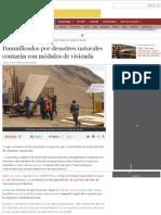 Damnificados por desastres naturales contarán con módulos de vivienda