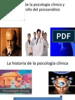 Historia de La Psicologia Clinica y Psicoanalisis