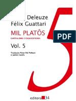 deleuze; guattari. mil platôs - capitalismo e esquizofrenia, vol. 5