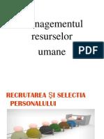 Recrutarea Si Selectarea Personalulu(Managementul Resurselor Umane)