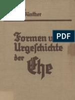 Günther, Prof. Dr. Hans F. K. - Formen und Urgeschichte der Ehe; J. F. Lehmanns Verlag, 1940,