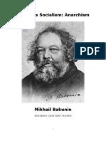 Anarchism - Mikhail Bakunin