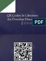QR Codes in Libraries Presentation - 11.02.11