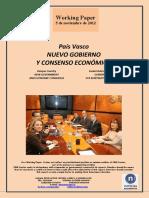País Vasco. NUEVO GOBIERNO Y CONSENSO ECONOMICO (Es) Basque Country. NEW GOVERNMENT AND ECONOMIC CONSENSUS (Es) Euskal Autonomi Erkidegoa. GOBERNU BERRIA ETA KONTSENTSU EKONOMIKOA (Es)