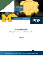 6σ Student Case Study UMICHCE - Oil Fill Level