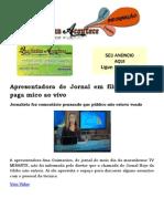 Apresentadora de Jornal Em Filial Da Globo Paga Mico Ao Vivo