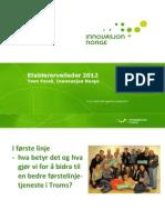 Parallellsesjon 2 - Tove Forså - Innovasjon Norge