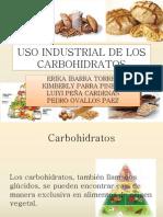Uso Industrial de Los Carbohidratos
