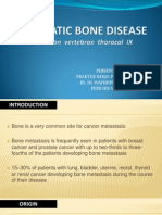 Metastatic Bone Disease (Dekstruksi Throcal IX) by Same
