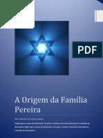 A Origem Judaica da Família Pereira
