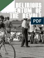 A.G. Schwartz - Delirious Momentum of the Revolt