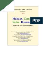 Malraux Camus Sartre