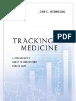 Tracking Medicine - John e. Wennberg
