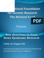 New Directions For Down Syndrome Research. Paddy Jim Baggot M.D.