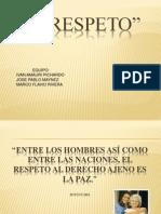 93734519 Presentacion El Respeto