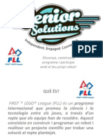 FLL SENIOR SOLUTION Presentació