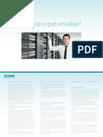 ¿Cuándo y qué virtualizar?