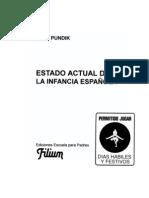 ESTADO ACTUAL DE LA INFANCIA ESPAÑOLA Juan Pundik