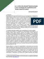 """""""¿Eurocentrismo o crítica decolonial? Epistemología política para una sociología de la globalización desde América Latina"""""""