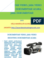 JASA VIDEO DOKUMENTASI, VIDEO DOKUMENTASI EVENT ACARA, VIDEO SHOOTING DOKUMENTASI. INFO HUBUNGI REKO HANDOYO, 081932985325, 085319906869