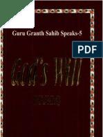 Guru.Granth.Sahib.Speaks.Volume.05.Gods.Will.by.Surinder.Singh.Kohli.(GurmatVeechar.com).pdf
