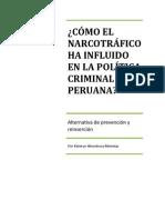 ¿como el narcotrafico ha influido en la politica criminal peruana