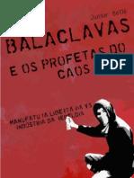 Balaclavas & Os Profetas Do Caos