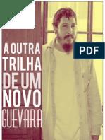 A Outra Trilha de Um Novo Guevara