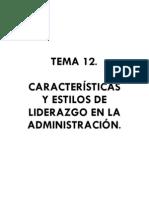 12. Características y estilos de liderazgo en la administración