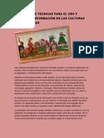 EL EMPLEO DE TECNICAS PARA EL USO Y MANEJO DE INFORMACIÓN EN LAS CULTURAS PREHISPANICAS - copia