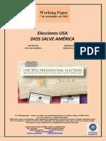 Elecciones USA. DIOS SALVE AMERICA (Es) US Election. GOD SAVE AMERICA (Es) AEBko Hauteskundeak. JAINKOAK GORDE BEZA AMERIKA (Es)