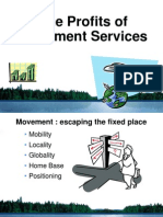 Gsm6 (the Profit of Movement Services)