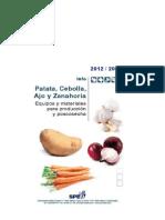 Papa, cebolla, ajo y  zanahoria