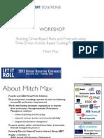 MitchMax Driver BasedPlanningWorkshopBBRTApr2012