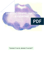osmotic demyelination syndrome central pontine myelinolysis extrapontine myelinolysis