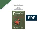 Dejan Lucic - Pavelicev Testament 1