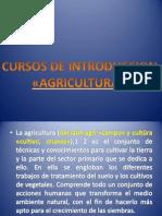 Cursos de Introduccion de La Agricultura.