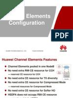 Case Study of Channel Element Configuration