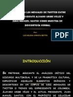 IRONÍA Y DESCORTESIA VERBAL EN TWITTER DE URIBE Y SANTOS