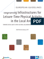 Improving Infrastructures for Physical Activity